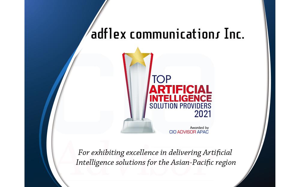 アドフレックス・コミュニケーションズ、海外ビジネス誌CIO Advisor APACによる「ARTIFICIAL INTELLIGENCE SOLUTION PROVIDERS-2021」TOP10 に選出